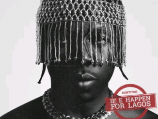 Download mp3 : Runtown - If E Happen For Lagos