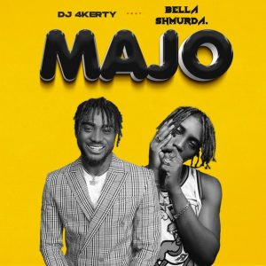 Download MP3 : DJ 4kerty ft Bella Shmurda - Majo